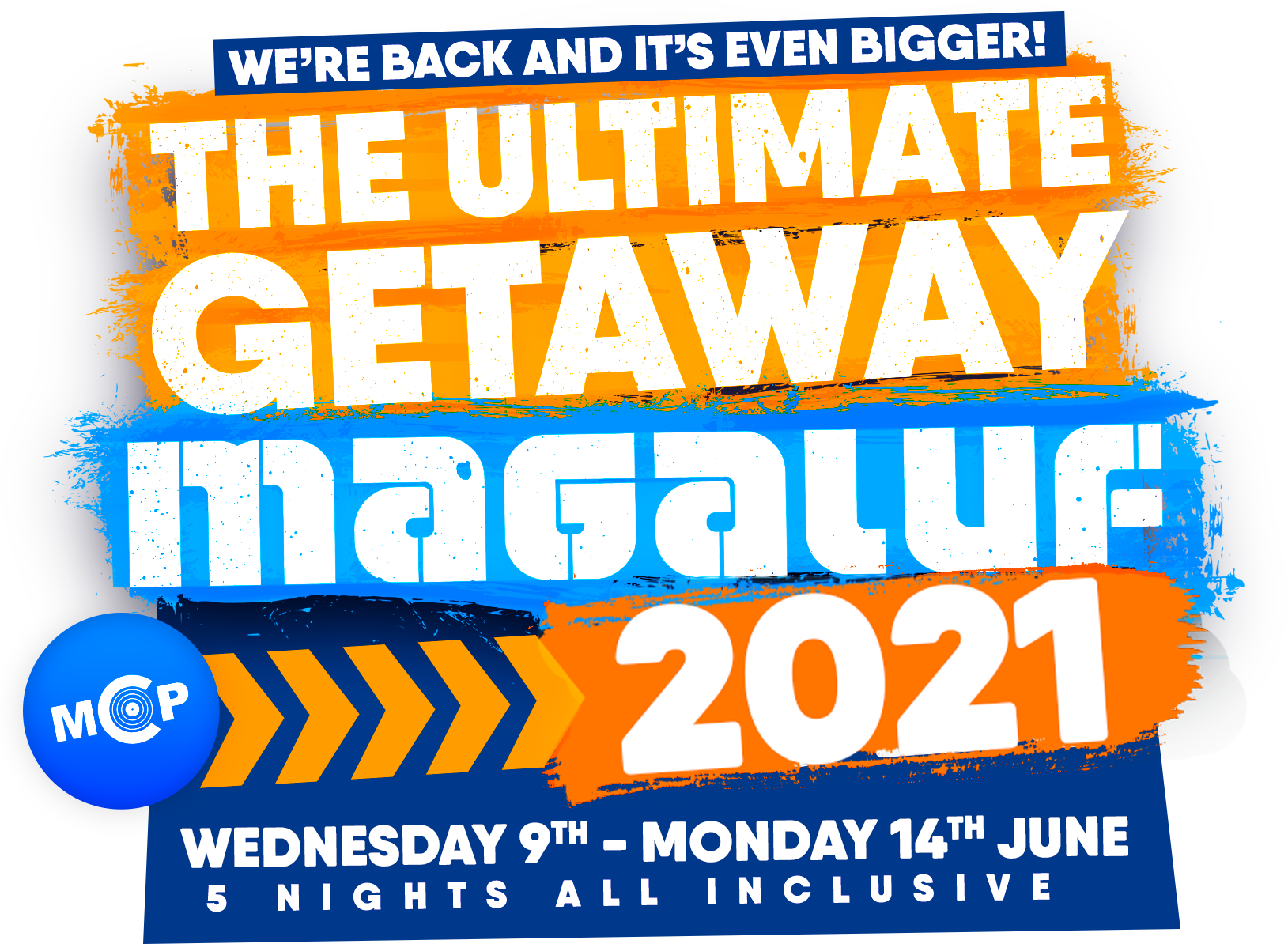 The Ultimate Getaway : Magaluf 2020